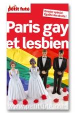 Paris gay 2012 petit fute : Le Petit Futé Paris Gay et Lesbien, pour Parisiens et provinciaux arrivant à Paris.