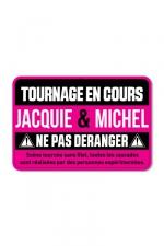 Plaque de porte J&M Tournage en cours : Plaque de porte humoristique Jacquie et Michel, en PVC, avec message: tournage en cours, ne pas déranger.