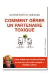 Comment gérer un partenaire toxique